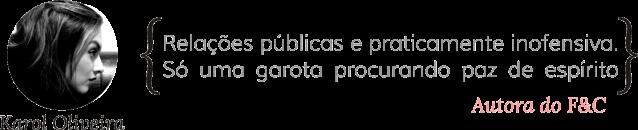 F&C - Karol Oliveira