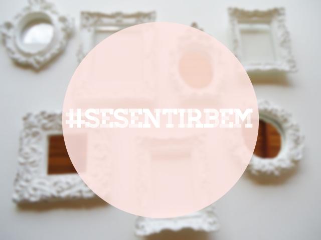 #SeSentirBem